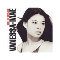 Vanessa Mae - Ultimate Collection