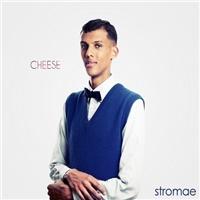 Stromae - Cheese/RV