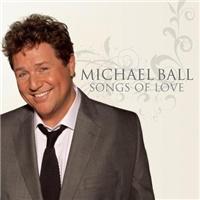 Michael Ball - Songs Of Love