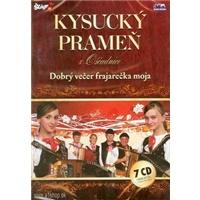 Kysucký Prameň z Oščadnice - Dobrý večer frajarečka moja (7CD)