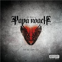papa Roach - ...To be Loved