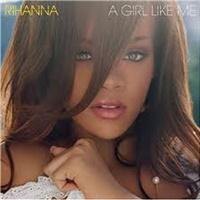 Rihanna - Girl Like Me