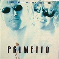 OST - Palmetto (Original Music from the Motion Picture)