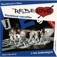 OST - Rebelové (Soundtrack k filmu)