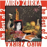 Miroslav Žbirka - The Best Of 2