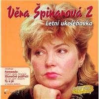Věra Špinarová - Věra Špinarová 2 (Letní Ukolébavka)
