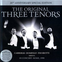 José Carreras, Luciano Pavarotti, Plácido Domingo - The Original Three Tenors 20th Anniversary Edition