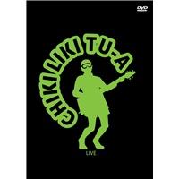 Chiki liki tu-a - Live (DVD)