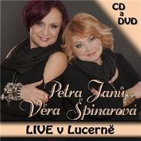 Věra Špinarová, Petra Janů - Live v Lucerně