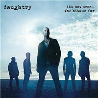 Daughtry - It's Not Over....The Hits So Far