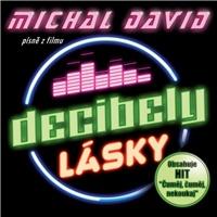 Michal David - Decibely lásky (písne z filmu)