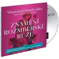 Ján Hyhlik Vondruška - Znamení rožmberské ruže