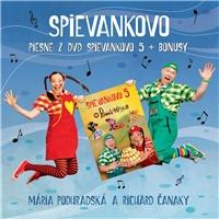 Podhradská & Čanaky - SPIEVANKOVO - Piesne z DVD Spievankovo 5 + Bonusy