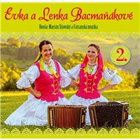 Lenka a Evka Bacmaňákové - Bacmaňákové Lenka a Evka 2