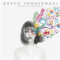 Grace Vanderwaal - Perfectly Imperfect