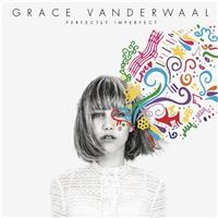 Grace Vanderwaal - Perfectly Imperfect