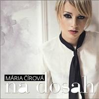 Mária Čírová - Na dosah