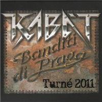 Kabát - Banditi Di Praga Turne 2011 (2 CD)