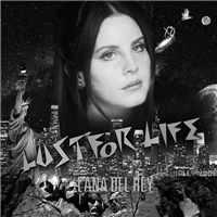 Lana Del Rey - Lust for Life