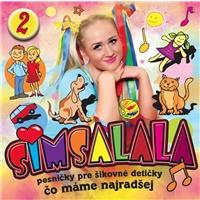 Simsalala 2 - Pesničky pre šikovné detičky / Čo máme najradšej