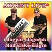 Akcent Live - Magyar slagerek/Maďarské šlágre