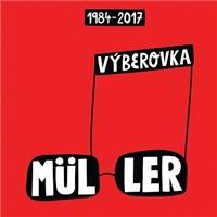 Richard Müller - Výberovka 1984-2017 (2CD)