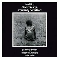 Karel Kryl - Bratříčku, zavírej vrátka (Vinyl)
