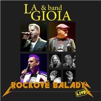 La Gioia  & Band - Rockové balady (Live)