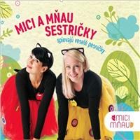 Mici a Mňau - Sestričky