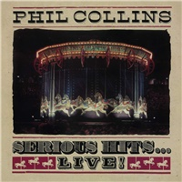 Phil Collins - Serious Hits…Live! (Vinyl)