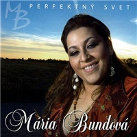 Mária Bundová - Perfektný svet