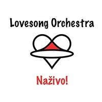 Lovesong orchestra - Naživo!