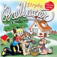 Strýko Baltazár - Poď sa s nami hrať!