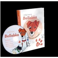 Bellabka - Volajú ma aj Bellabka (CD+Kniha)