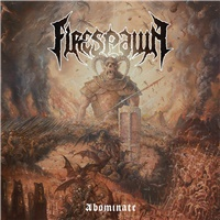 Firespawn - Abominate (Limited edition)