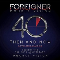 Foreigner - Double Vision: Then And Now (CD+Bluray)