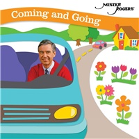 Mister Rogers - Coming And Going
