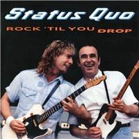 Status Quo - Rock 'Til You Drop (Deluxe edition)