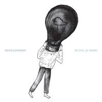 David Pomahač - Do tmy je daleko (Vinyl)