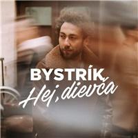Bystrík - Hej, dievča