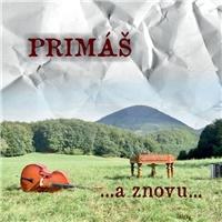 Cimbalová hudba Primáš - ...a znovu...