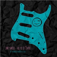 IMT Smile - Aj to je život: B strana a rarity & Live