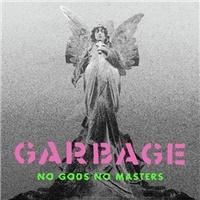 Garbage - RSD - No Gods No Masters