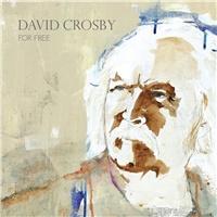 David Crosby - For Free