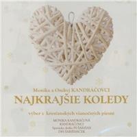 Monika a Ondrej Kandráčovci - Najkrajšie koledy