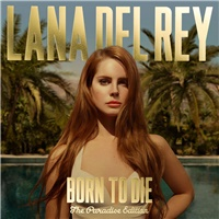 Lana Del Rey - Born to Die / Paradise edition