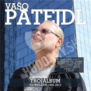 Vašo Patejdl - Trojalbum (To Nejlepší 1981-2015) od 12,99 €