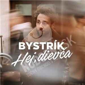 Bystrík - Hej, dievča od 9,99 €