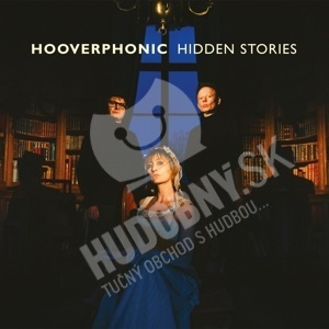 Hooverphonic - Hidden stories od 14,99 €
